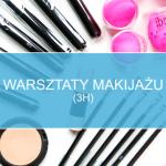 Warsztaty makijażu (3h)